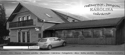 Restaurace, penzión, cukrárna KAROLÍNA - Stránky se otevřou do nového okna